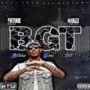 future-bgt-mixtape