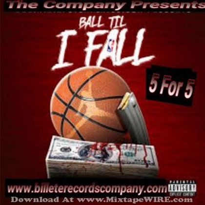 Ball-Til-I-Fall-5-For-5