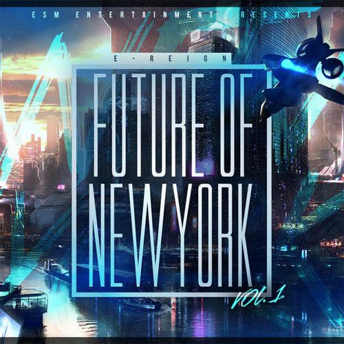 e-reign-future-new-york-mixtape