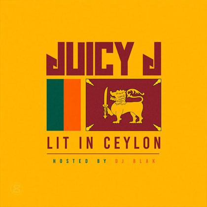 juicy-j-lit-ceylon-mixtape