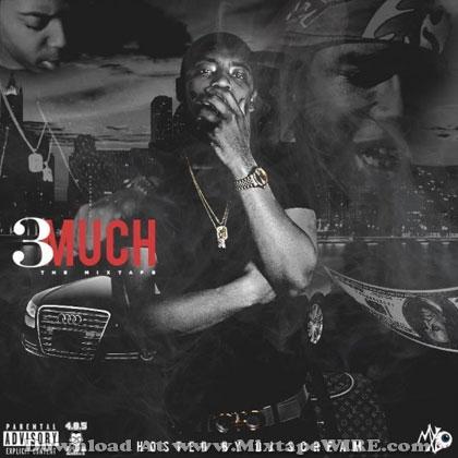 3-Much