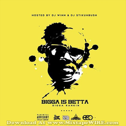Bigga-Is-Betta