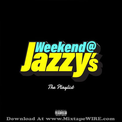 weekend-at-jazzys-the-playlist-1