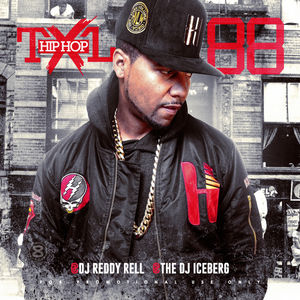 Dj Reddy Rell & Dj Iceberg - Hip Hop TXL Vol 88 Mixtape Download