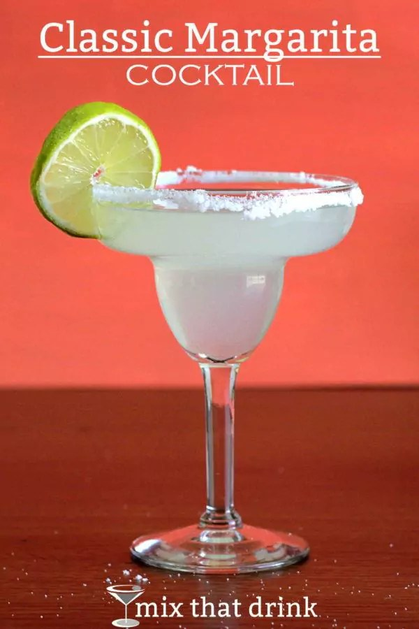 The Classic Margarita Recipe - Mix That Drink