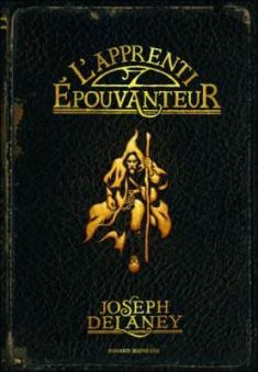 L'épouvanteur, tome 1 : L'apprenti épouvanteur / Joseph Delaney. - Bayard, 2005