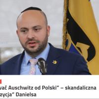 """""""Oderwać Auschwitz od Polski"""" – skandaliczna """"propozycja"""" Danielsa"""