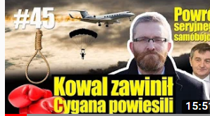 Kowal zawinił, Cygana powiesili. Powrót seryjnego samobójcy? Grzegorz Braun
