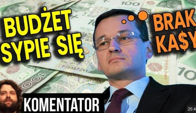 Budżet Się Sypie PIS OFICJALNIE Nie Ma Pieniędzy Które Założył Będą Nowe Podatki