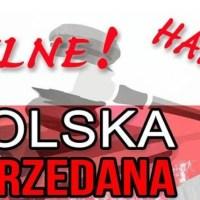PILNE! POLSKA SPRZEDANA! - HAŃBA! HAŃBA! WAM !!!