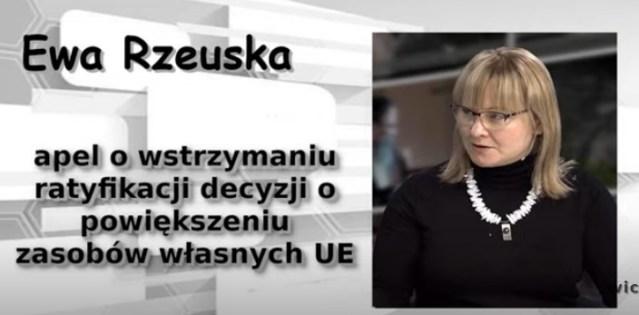 Ewa Rzeuska – Apel o wstrzymaniu ratyfikacji decyzji o powiększeniu zasobów własnych UE