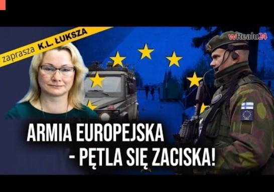 ARMIA EUROPEJSKA – pętla się zaciska! Ewa Rzeuska OSTRO o Funduszu Odbudowy!