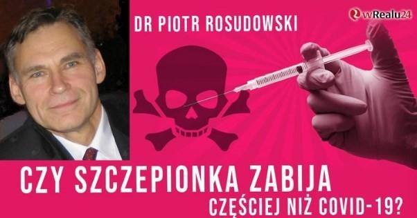 Czy szczepionka zabija częściej niż Covid-19 Szokujące dane Ministerstwa Zdrowia! dr P. Rosudowski