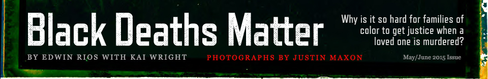Black Deaths Matter