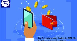 Top 5 Cryptocurrency Wallets for 2021: The Best Places to Store Your Bitcoin