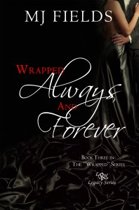 Wrapped Always and Forever Signed Paperback
