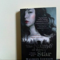 My Kyrosmagica Review of The Name of The Star by Maureen Johnson