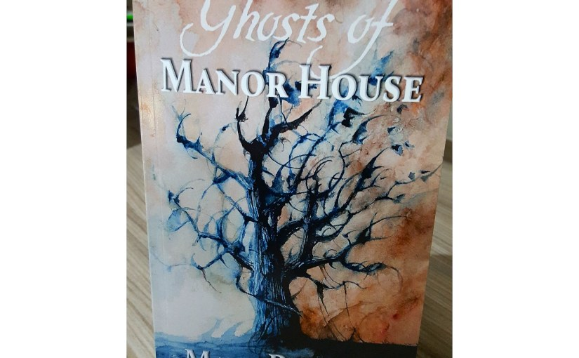#BookReview The Ghosts of Manor House by Matt Powers