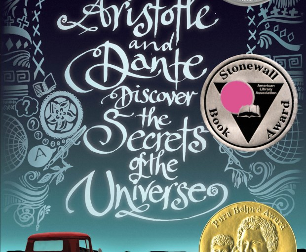 My #Book #Review of Aristotle and Dante Discover The Secrets of The Universe by Benjamin Alire Saenz