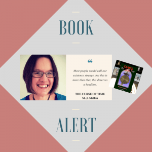 Book Alert: The Curse of Time by MJ Mallon – This Is My Truth Now
