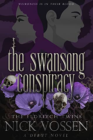 The Swansong Conspiracy – #Book #Review (The Eldritch Twins #1) by Nick Vossen