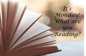IT'S MONDAY! WHAT ARE YOU READING? (March 8, 2021) – Carla Loves To Read @CarlaLoveToRead