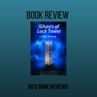 Book Review: Ghosts of Lock Tower by @JackMassa2  #YA #Fantasy #Paranormal