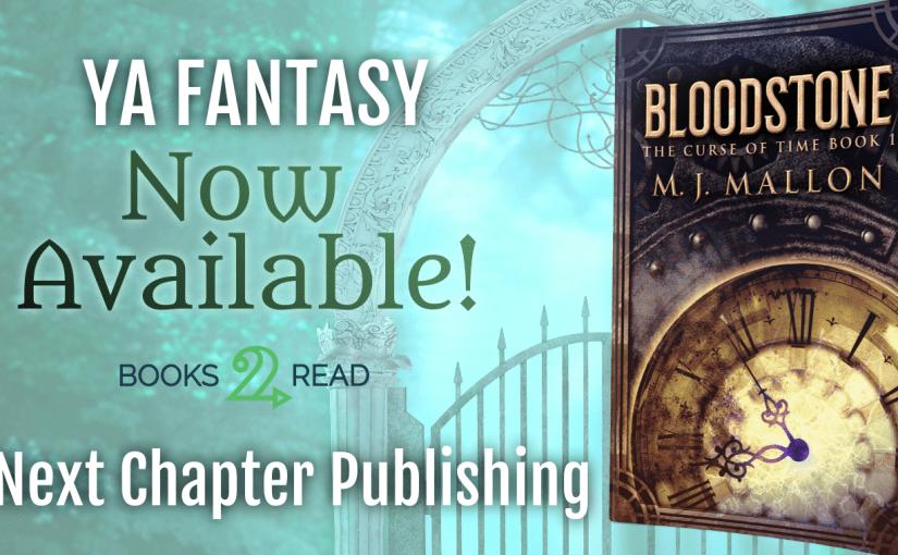 Media Kit: Bloodstone (The Curse of Time Book 1) @NextChapterPB #YA #Fantasy #Release
