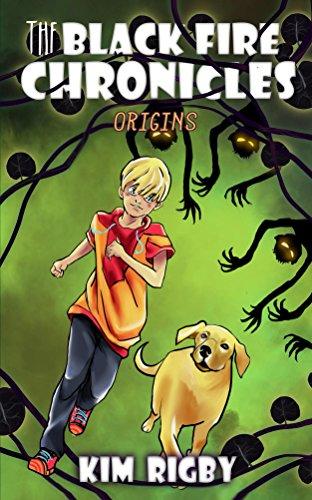 The Black Fire Chronicles – Origins  by Kim Rigby  @KimRigby27 #fantasy #adventure #MG
