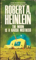 The Moon is a Harsh Mistress by Robert Heinlein book cover