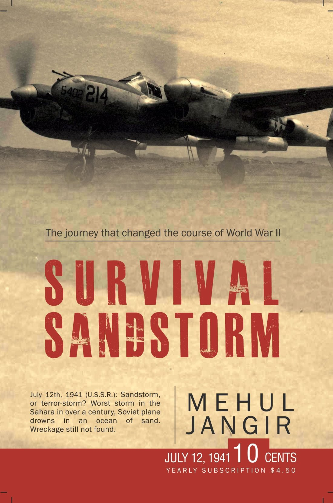 Survival Sandstorm The Journey that Changed the Course of World War II