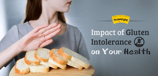 Impact of Gluten intolerance on your health