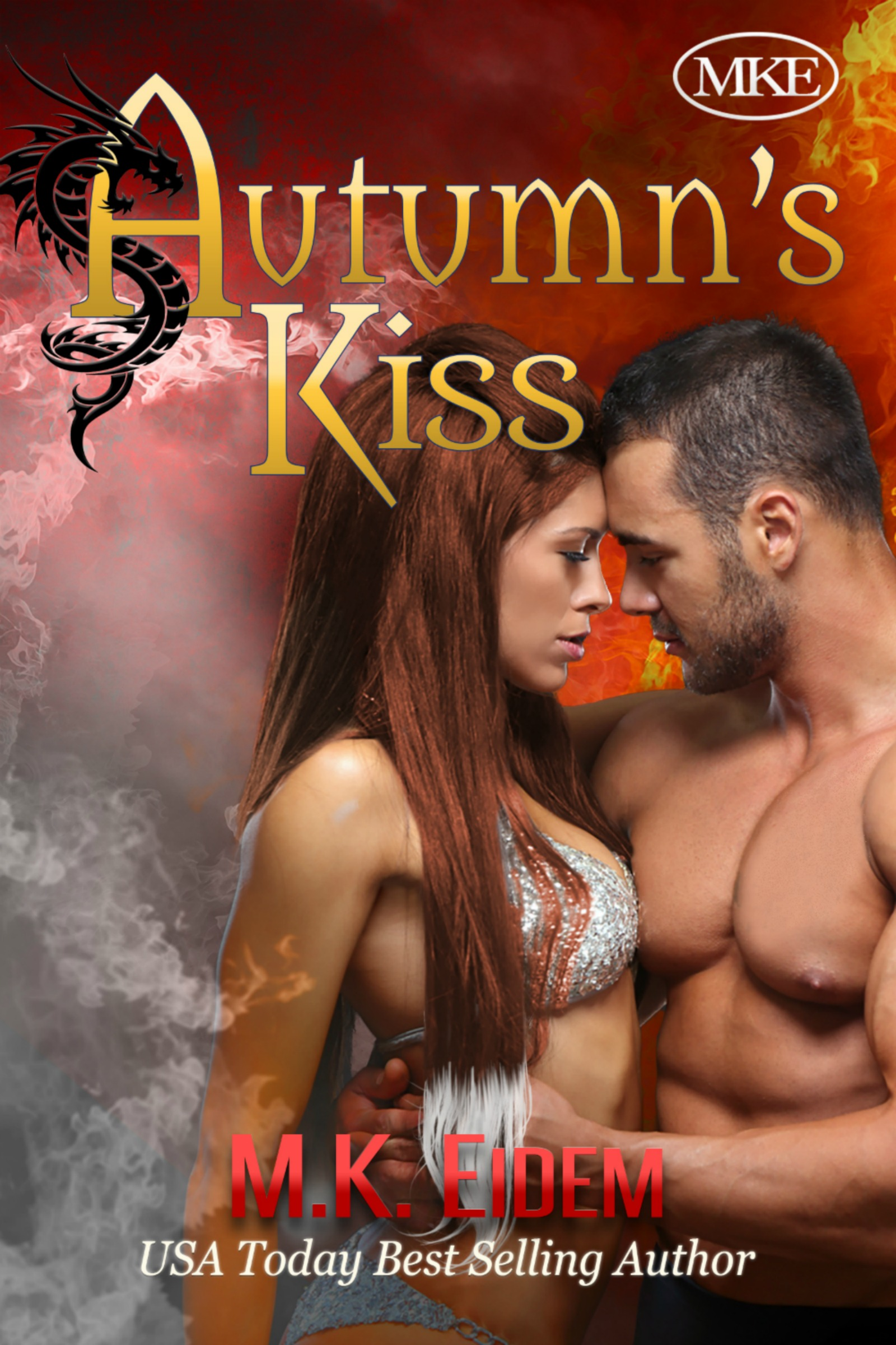 Autumn's Kiss - Book 2 of the Kiss Series by MK Eidem