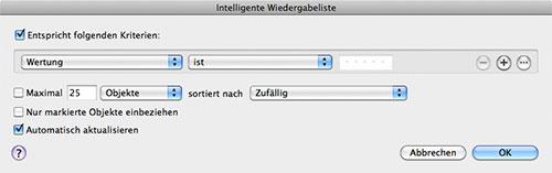 iTunes-Bibliothek aufräumen: Erstellen einer intelligen Wiedergabeliste