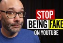 How To Be Yourself On YouTube (Authenticity Explained)