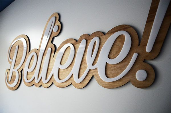 Finished believe sign. Birch wood base cut to shape on the cnc router with a whi...