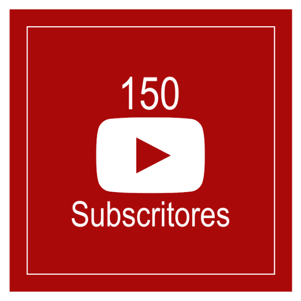 150 Subscritores Youtube