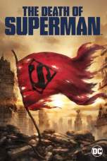 The Death of Superman 2018 BluRay 480p & 720p Download Full Movie