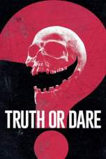 Truth or Dare 2018 BluRay 480p & 720p Watch & Download Full Movie
