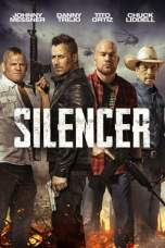 Silencer 2018 BluRay 480p & 720p Full HD Movie Download