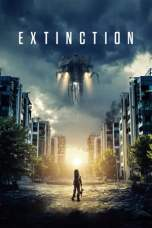 Extinction (2018) WEB-DL 480p 720p Watch & Download Full Movie