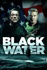 Black Water 2018 BluRay 480p 720p Watch & Download Full Movie