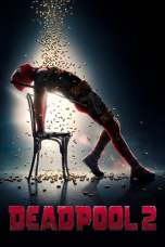 Deadpool 2 (2018) BluRay 480p 720p Watch & Download Full Movie