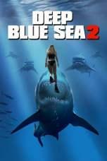 Deep Blue Sea 2 2018 BluRay 480p 720p Watch & Download Full Movie