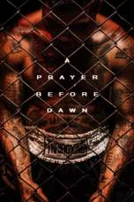 A Prayer Before Dawn 2017 BluRay 480p & 720p Free Movie Download and Watch Online