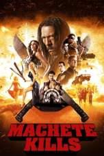 Machete Kills (2013) BluRay 480p & 720p Free HD Movie Download