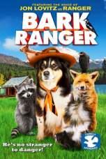 Bark Ranger 2015 Dual Audio 480p & 720p Full Movie Download in Hindi