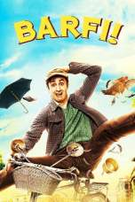 Barfi 2012 BluRay 480p & 720p Movie Download and Watch Online