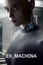 Ex Machina 2014 BluRay 480p & 720p Movie Download and Watch Online