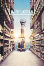 In the Aisles 2018 BluRay 480p & 720p Movie Download and Watch Online